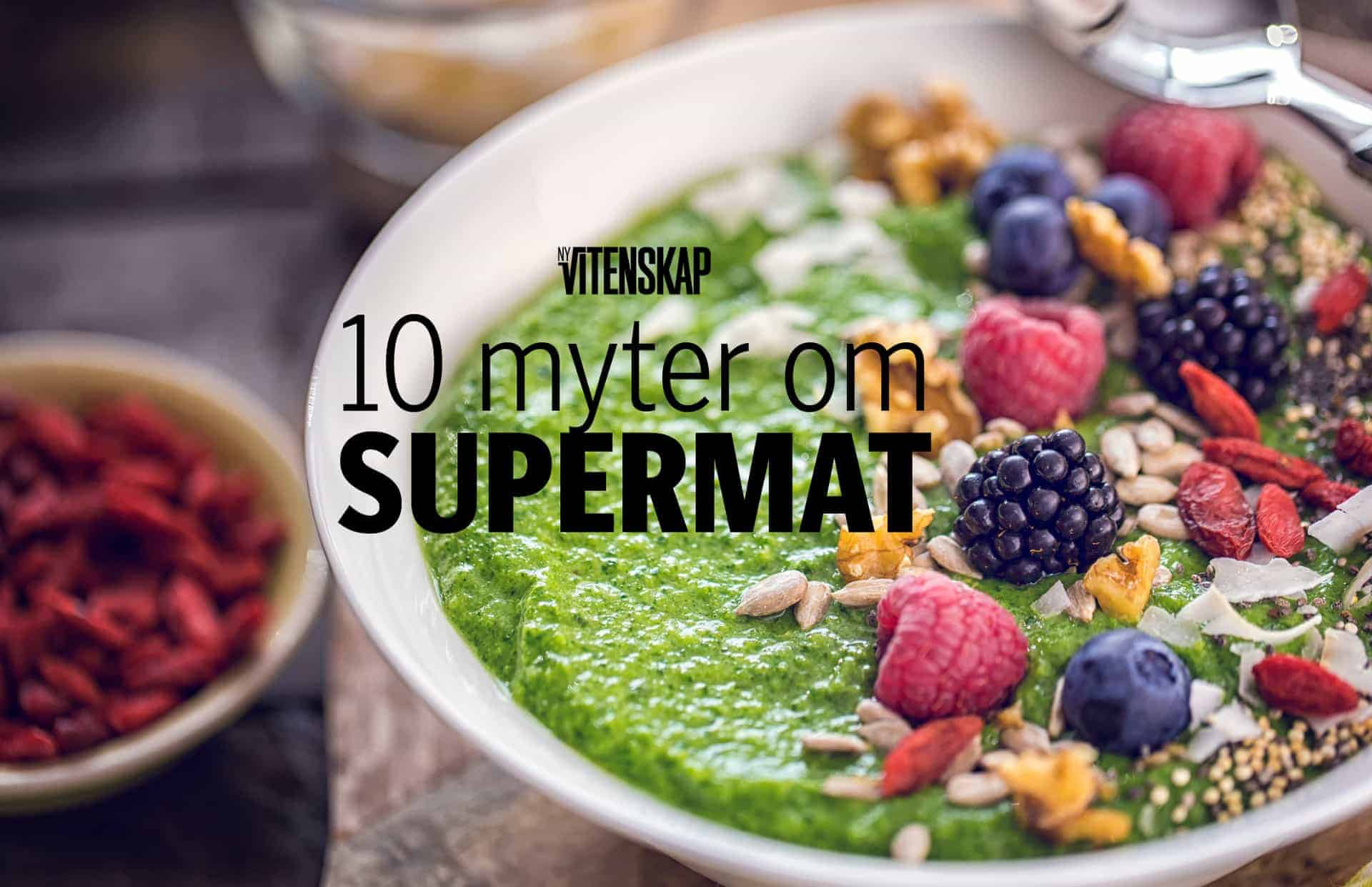 10 myter om supermat